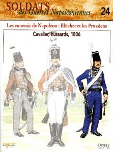 Osprey - Soldats Des Guerres Napoleoniennes 24 - Les Ennemis de Napoleon.Blucher et les Pr