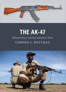 Osprey - Weapon 08 - The AK-47 - Kalashnikov - Series Assault Rifle