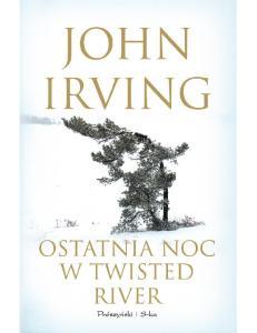Ostatnia noc w Twisted River - Irving John