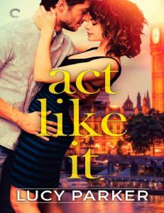 Parker Lucy - Act Like It