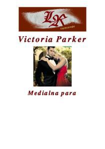 Parker Victoria Medialna para