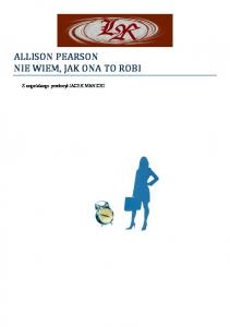Pearson Allison - Nie wiem, jak ona to robi