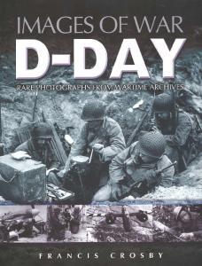 Pen & Sword - Images of War - D-Day