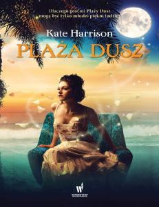 Plaza Dusz - Kate Harrison