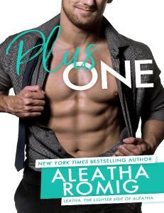 Plus One - Aleatha Romig