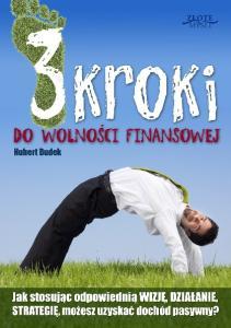 Poradnik. 3 kroki do wolnosci finansowej. Ebook