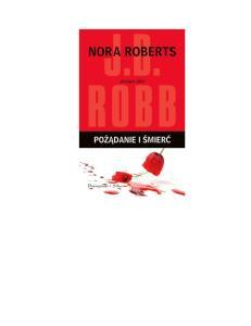 Pozadanie i smierc - Nora Roberts
