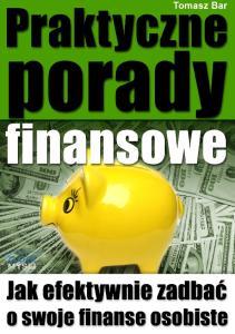 Praktyczne porady finansowe - Tomasz Bar full
