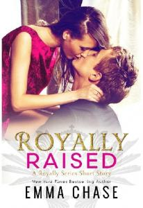 Protected Royally Raised by Emma Chase