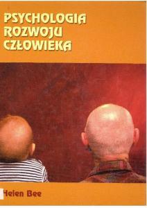 Psychologia rozwoju czlowieka - H. Bee