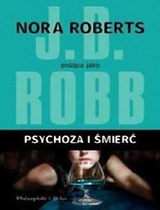 Psychoza i smierc - Roberts Nora