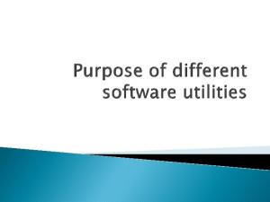 Purpose of different software utilities