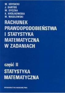 rachunek prawdopodobienstwa i statystyka matematyczna w zadaniach cz.2