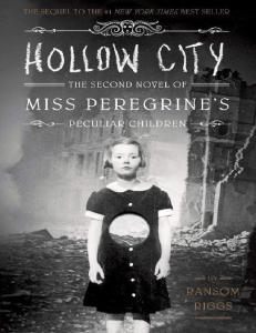 Ransom Riggs - Hollow city (2)