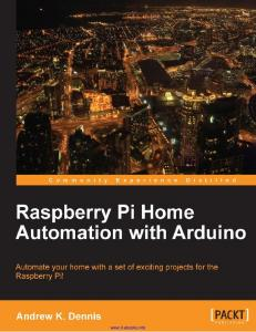 Raspberry Pi Home Automation with Arduino By Andrew Dennis