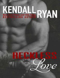 Reckless Love - Kendall Ryan(ang.)