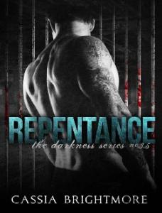 Repentance (The Darkness Series - Brightmore, Cassia