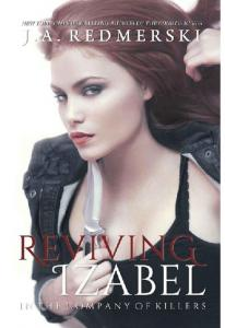 Reviving Izabel (In the Company Of Killers)- J. A. Redmerski(ang.)