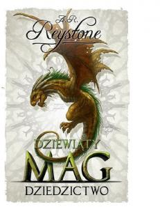 Reystone A. R. - Tom 3 - Dziedzictwo