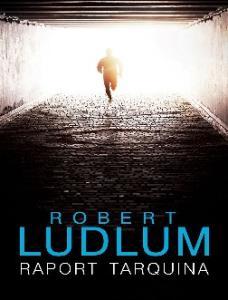 Robert Ludlum Raport Tarquina