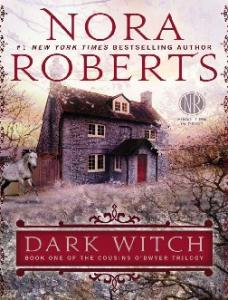 Roberts Nora - Dark Witch_ Book One of the Cou -