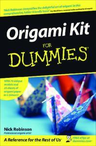 Robinson N.-Origami Kit For Dummies