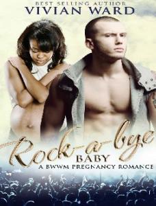 Rock-A-Bye Baby (A BWWM Pregnan - Vivian Ward