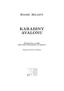 Roger Zelazny - Kroniki Amberu - Karabiny Avalonu 2