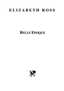 Ross Elizabeth - Belle epoque