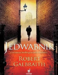 Rowling J. K. (Galbraith R.) 2014 - Cormoran Strike 02. Jedwabnik