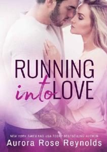 Running Into Love (Fluke My Life #1) - Aurora Rose Reynolds