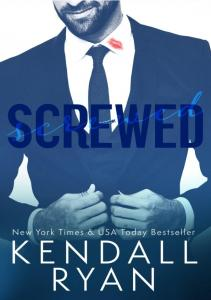 Ryan Kendall - Screwed- 1 - Screwed (+18)