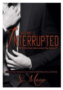 S. Moose - Interrupted Vol. 2