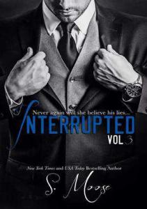 S. Moose - Interrupted Vol. 3