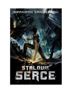 Sanderson Brandon - (1) Stalowe serce