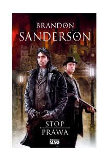 Sanderson Brandon Stop Prawa