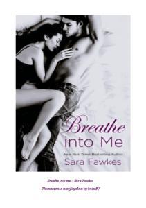 Sara Fawkes - Breathe into me