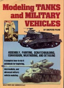 Scale Modelling Handbook 006 - Modeling Tanks And Military Vehicles