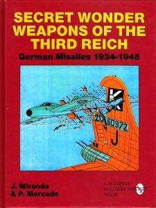 Secret Wonder Weapons of the Third Reich