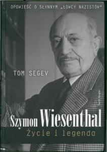 Segev T. - Szymon Wiesenthal Zycie i legenda