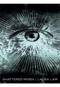 Shattered Minds - Laura Lam(ang.)