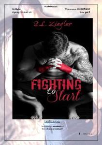S.L.Ziegler- Fighting To Start