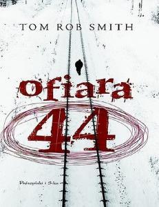 Smith Tom Rob - 01 - Ofiara 44