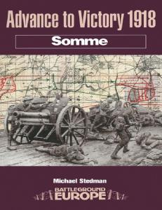 Somme - Advance to Victory 1918 (Battleground Europe)