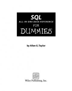 SQL All-in-One Desk Reference for Dummies (ISBN - 0470119284)