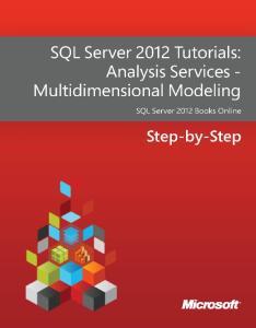 SQL Server 2012 Tutorials - Analysis Services Multidimensional Modeling