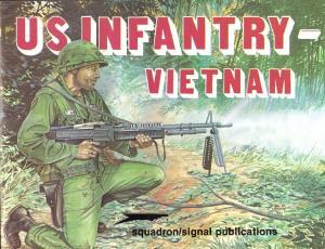Squadron Signal 3006 US Infantry - Vietnam
