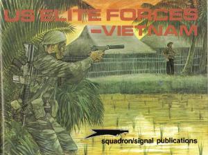 Squadron Signal 3007 US Elite Forces - Vietnam