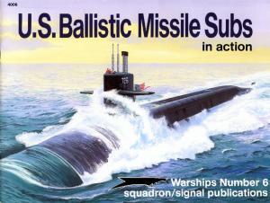 Squadron Signal 4006 Us Ballistic Missile Subs