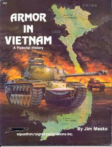 Squadron Signal 6033 Armor in Vietnam - A Pictorial History